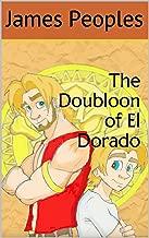 The Doubloon of El Dorado
