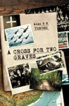 A Cross for Two Graves