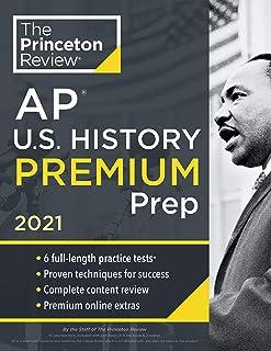 Princeton Review AP U.S. History Premium Prep, 2021: 6 Practice Tests + Complete Content Review + Strategies & Techniques (College Test Preparation)