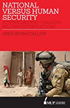 National Versus Human Security: Australian and Canadian Military Interventions