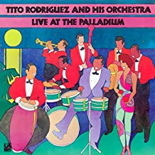 Tito Rodríguez And His Orchestra Live At The Palladium (Live At The Palladium, New York, New York / 1961)