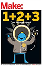Make: Easy 1+2+3 Projects: From the Pages of Make: (Make: Technology on Your Time) (English Edition)