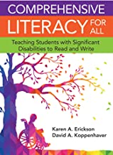 Comprehensive Literacy for All: Teaching Students with Significant Disabilities to Read and Write PDF