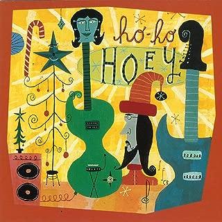 Ho! Ho! Hoey!