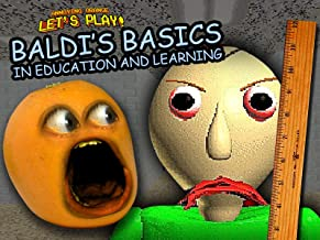Clip: Annoying Orange Let's Play Baldi's Basics in Education and Learning