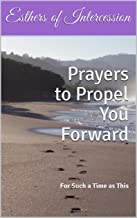 Prayers to Propel You Forward: For Such a Time as This