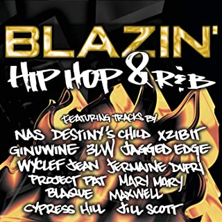 Blazin' Hip Hop & R & B [Clean]