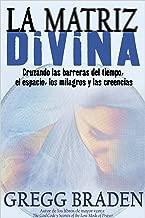 La Matriz Divina (Spanish Edition)