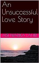 unsuccessful love story
