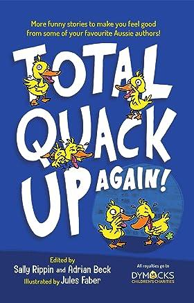 Total Quack Up Again!