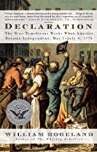 Declaration: The Nine Tumultuous Weeks When America Became Independent, May 1-July 4, 1776 (Simon & Schuster America Colle...