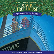 Tonight on the Titanic: Magic Tree House, Book 17