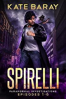 Spirelli Paranormal Investigations: Season One (English