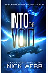 Into the Void (Episode #3: The Pax Humana Saga) Kindle Edition