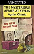 The Mysterious Affair at Styles Hercule Poirot #1: ANNOTATED