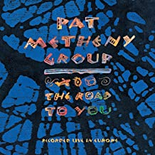 Best pat metheny group the road to you Reviews