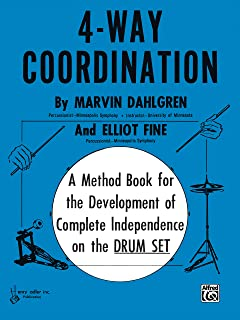 4-way coordination drums: A Method Book for the Development of Complete Independence on the Drum Set