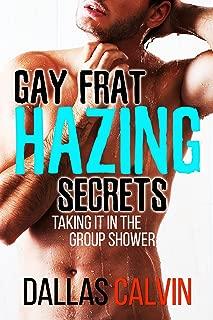 Gay Frat Hazing Secrets: Taking It in the Group Shower