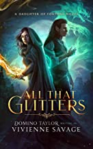 All That Glitters: a Fantasy Romance (Daughter of Fortune Book 1)