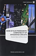 BASIS OF ELECTROMAGNETIC COMPATIBILITY OF INTEGRATED CIRCUITS: A MODELLING APPROACH USING IC-EMC (INGENIEUR) (Old English ...