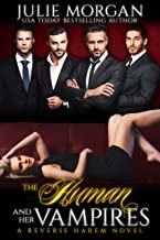 The Human and Her Vampires: A Reverse Harem Vampire Paranormal Romance (The Covenant of New Orleans Book 2)