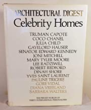 Celebrity Homes: Architectural Digest Presents the Private Worlds of Thirty International Personalities