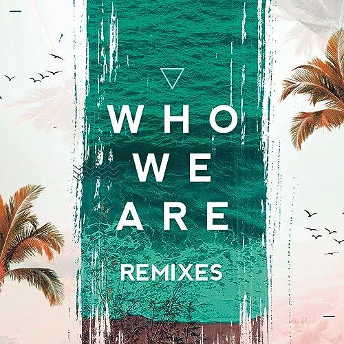 Who We Are (Jetlag Music & Wadd Remix) by Jetlag Music, WADD