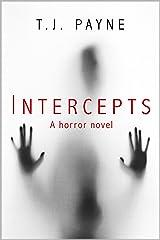 Intercepts: a horror novel Kindle Edition
