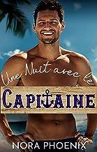 Une Nuit avec le Capitaine (French Edition)
