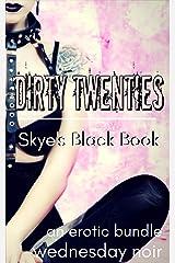 Dirty Twenties: Skye's Black Book Kindle Edition
