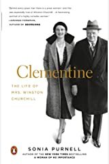 Clementine: The Life of Mrs. Winston Churchill Kindle Edition