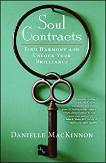 Soul Contracts: Find Harmony and Unlock Your Brilliance (English Edition)