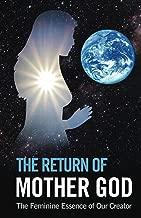 The Return of Mother God