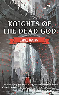 Knights of the Dead God (Broken Redemption Book 1)