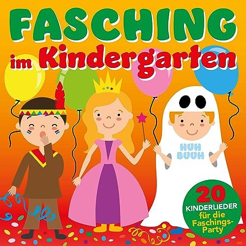 Fasching Im Kindergarten 20 Kinderlieder Für Die Faschings