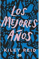 Los mejores años (Spanish Edition) Kindle Edition