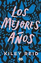 Los mejores años (Spanish Edition)