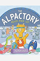 The Alpactory: Ready, Pack, Go! Hardcover