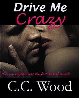 Drive Me Crazy (Girl Next Door Book 3)