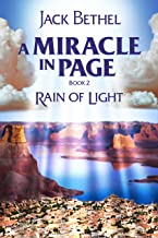 A Miracle In Page: Rain of Light