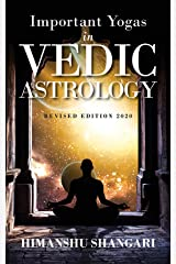 Important Yogas in Vedic Astrology : Revised Edition 2020 Kindle Edition
