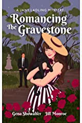 Romancing the Gravestone: A Jane Ladling Mystery Kindle Edition
