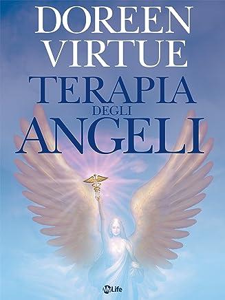 Terapia degli Angeli (Spiritualità e tecniche energetiche)