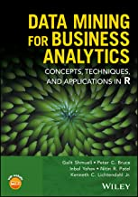 Data Mining for Business Analytics: Concepts, Techniques, and Applications in R PDF