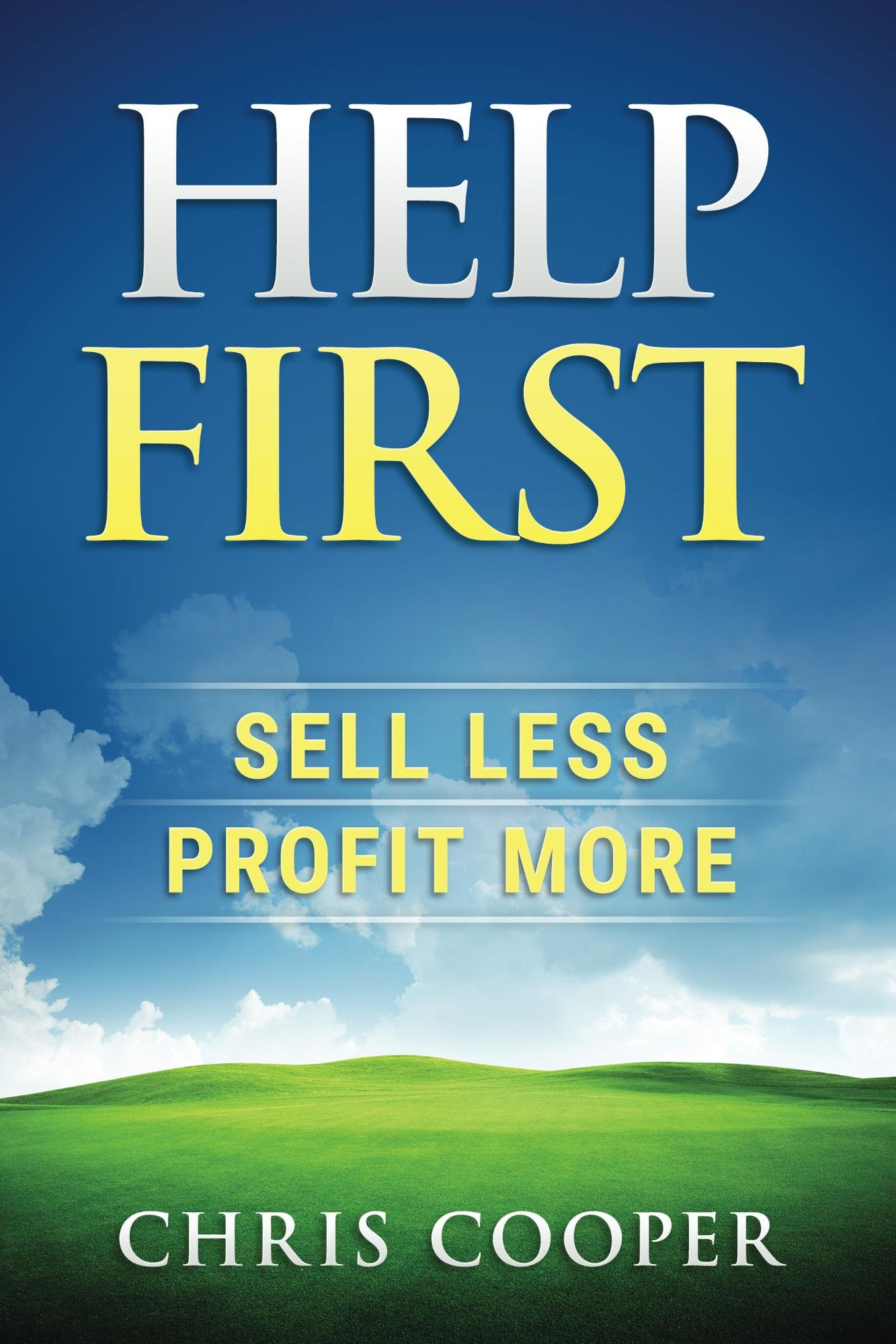 Help First: Sell Less, Profit More