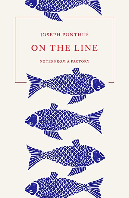 On the Line: Notes from a Factory (English Edition)
