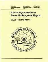 EPA's 33/50 Program Seventh Progress Report: 33/50 Hits the Mark!
