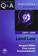 Questions & Answers Land Law 2005-2006 (Blackstone's Law Questions and Answers)