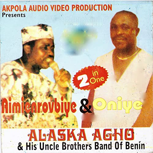 Edo by Alaska Agho and his Uncle Brothers Band of Benin on