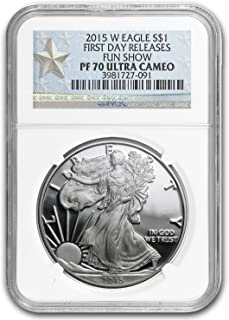 2015 W Proof Silver American Eagle PF-70 NGC (First Day Issue) 1 OZ PF70 NGC